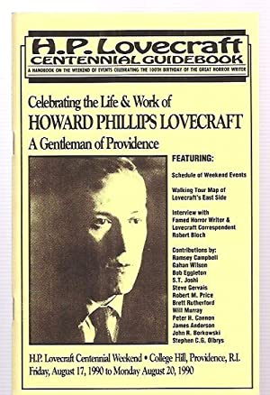 H. P. LOVECRAFT CENTENNIAL GUIDEBOOK: A HANDBOOK ON THE WEEKEND OF EVENTS CELEBRATING THE 100TH ...