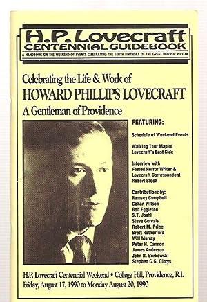 H. P. LOVECRAFT CENTENNIAL GUIDEBOOK: A HANDBOOK: Lovecraft, H. P.)