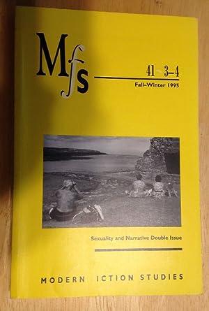 MFS [MODERN FICTION STUDIES] FALL-WINTER 1995 41,3-4: MFS Modern Fiction