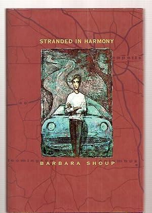 STRANDED IN HARMONY: Shoup, Barbara [Dust