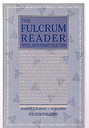 THE FULCRUM READER: TENTH ANNIVERSARY SELECTION 1984: The Fulcrum Reader)