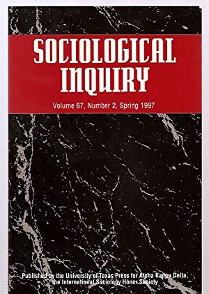 SOCIOLOGICAL INQUIRY VOLUME 67, NUMBER 2, SPRING: Sociological Inquiry) [William