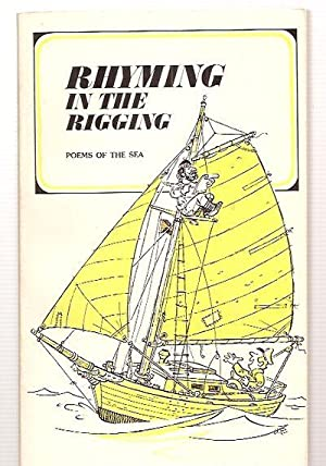 RHYMING IN THE RIGGING: POEMS OF THE: Harry, Lahaina (edited