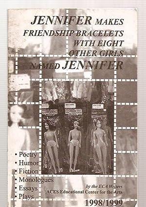 JENNIFER MAKES FRIENDSHIP BRACELETS WITH EIGHT OTHER: Bengtson, Kristen and