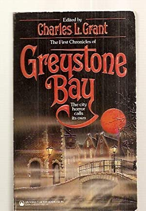 GREYSTONE BAY [THE FIRST CHRONICLES OF]: Grant, Charles L.