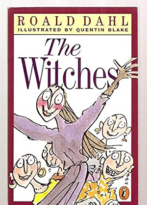 THE WITCHES: Dahl, Roald [illustrated
