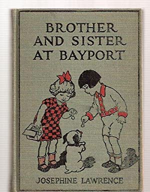 BROTHER AND SISTER AT BAYPORT [BROTHER AND: Lawrence, Josephine [illustrations