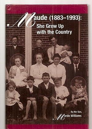MAUDE (1883 - 1993): SHE GREW UP: Williams, Mardo [Dust