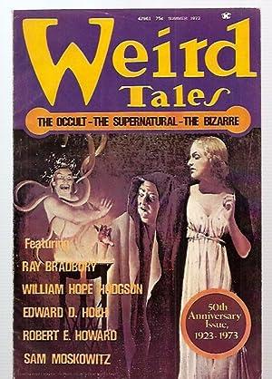 WEIRD TALES SUMMER 1973 VOLUME 47 NUMBER: Weird Tales) [edited