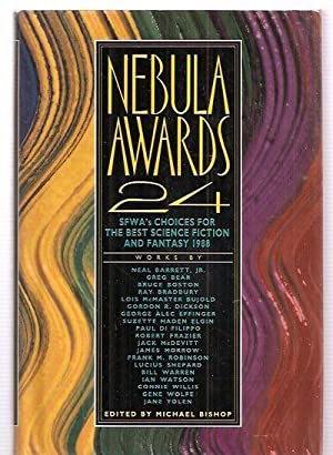NEBULA AWARDS 24: SFWA'S CHOICES FOR THE: Bishop, Michael (edited