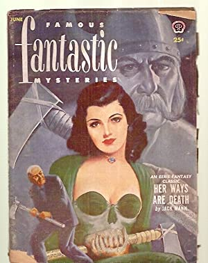 FAMOUS FANTASTIC MYSTERIES COMBINED WITH FANTASTIC NOVELS MAGAZINE JUNE 1952 VOL. 13 NO. 4