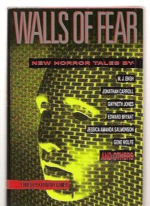 WALLS OF FEAR [NEW HORROR TALES]: Cramer, Kathryn (edited