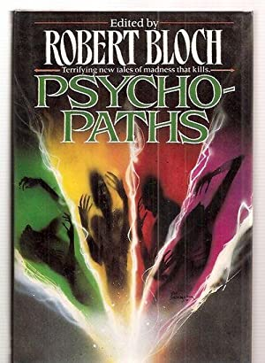 PSYCHO-PATHS [TERRIFYING NEW TALES OF MADNESS THAT: Bloch, Robert (edited