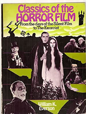 CLASSICS OF THE HORROR FILM: FROM THE: Everson, William K