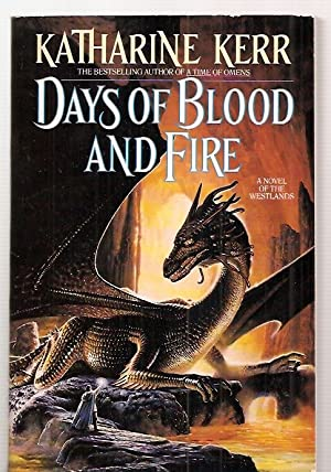 DAYS OF BLOOD AND FIRE: A NOVEL: Kerr, Katharine [cover