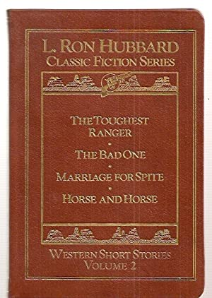 The Toughest Ranger + The Bad One + Marriage Marriage For Spite + Horse And Horse [classic Fiction ...