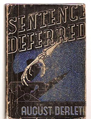 SENTENCE DEFERRED: A JUDGE PECK MYSTERY: Derleth, August