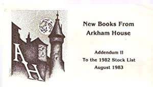 NEW BOOKS FROM.ADDENDUM II TO THE 1982: Arkham House)