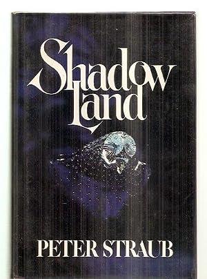 SHADOW LAND [or spelled as SHADOWLAND]: Straub, Peter [Dust