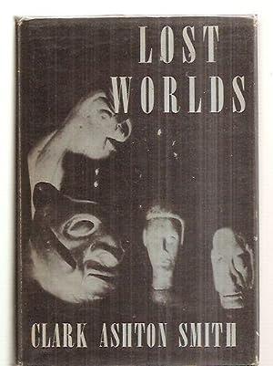 LOST WORLDS: Smith, Clark Ashton