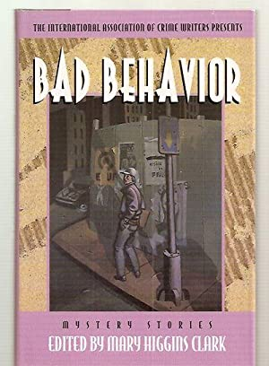 BAD BEHAVIOR [MYSTERY STORIES]: The International Association