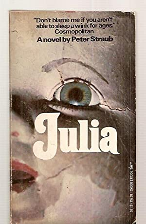 JULIA [A NOVEL]: Straub, Peter