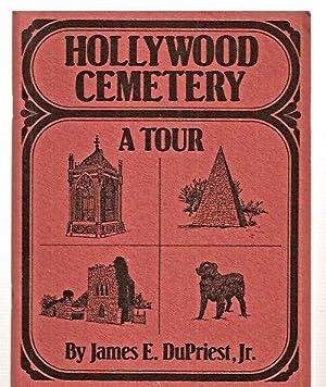 HOLLYWOOD CEMETERY: A TOUR: DuPriest, James E.,