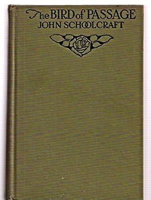 The Bird of Passage: Schoolcraft, John (pseudonym