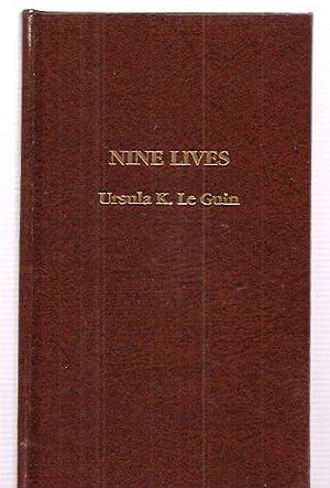 NINE LIVES [SHORT STORY HARDBACK #30]: Le Guin, Ursula