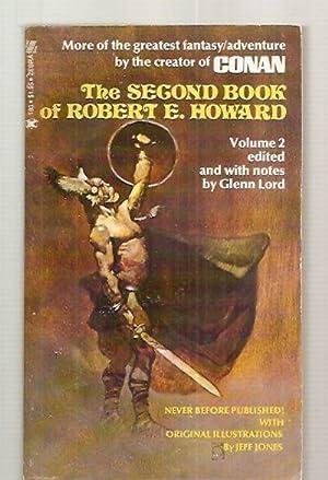 THE SECOND BOOK OF ROBERT E. HOWARD: Howard, Robert E.
