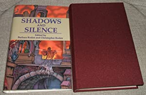 SHADOWS AND SILENCE: Roden, Barbara &