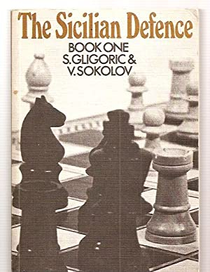 THE SICILIAN DEFENCE BOOK ONE [PERGAMON CHESS: Gligoric, [S.] Svetozar
