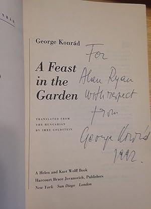 A FEAST IN THE GARDEN: Konrad, George [translated