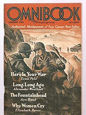 OMNIBOOK MAGAZINE VOL. 6 NO. 2; JANUARY 1944 [HERE IS YOUR WAR + THE FOUNTAINHEAD + WHY WOMEN CRY +...