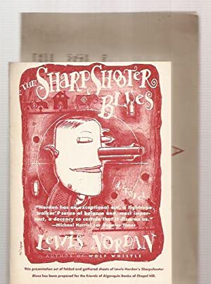 THE SHARPSHOOTER BLUES: A NOVEL: Nordan, Lewis [cover