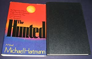 THE HUNTED [A NOVEL]