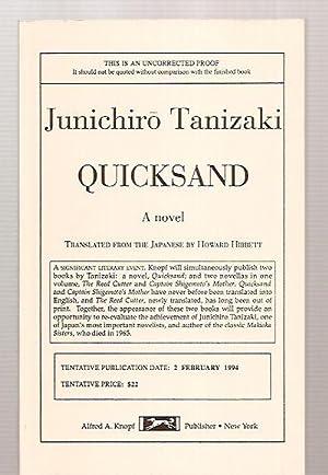 QUICKSAND [A NOVEL] [originally published in Japan: Tanizaki, Junichiro [translated