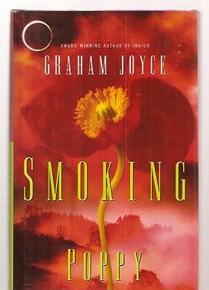 SMOKING POPPY: Joyce, Graham [Dust