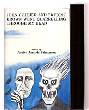 John Collier and Fredric Brown Went Quarrelling through My Head: Stories