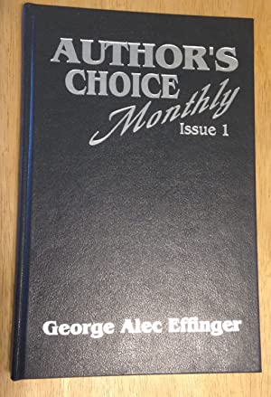 THE OLD FUNNY STUFF [AUTHOR'S CHOICE MONTHLY ISSUE ONE or as 1, OCTOBER 1989]: Effinger, George...