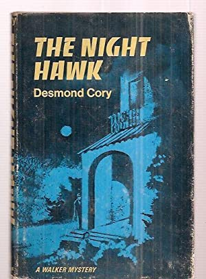 THE NIGHT HAWK: Cory, Desmond (pseudonym