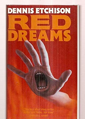 RED DREAMS: Etchison, Dennis [introduction