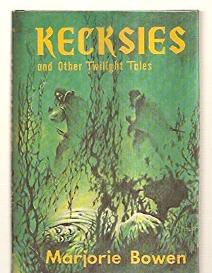 KECKSIES AND OTHER TWILIGHT TALES: Bowen, Marjorie (pseudonym