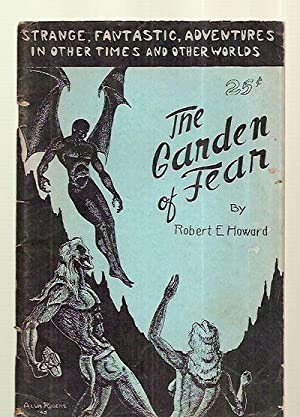 The Garden of Fear: and Other Stories: Howard, Robert E.