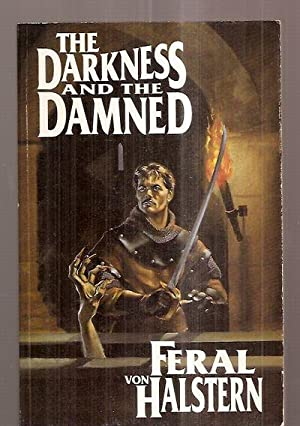 THE DARKNESS AND THE DAMNED: Von Halstern, Feral (pseudonym of Joe Schifino) [cover and interior ...