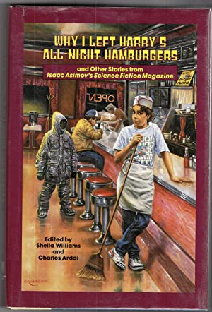 Why I Left Harry's All-Night Hamburgers: and: edited by Sheila