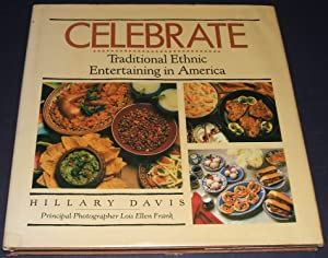 Celebrate: Traditional Ethnic Entertaining in America