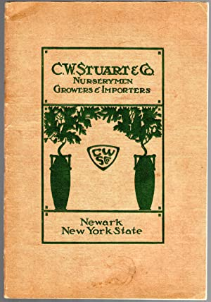 1928 Plant and Seed Catalog from C. W. Stuart & Co. Nurserymen Growers & Importers