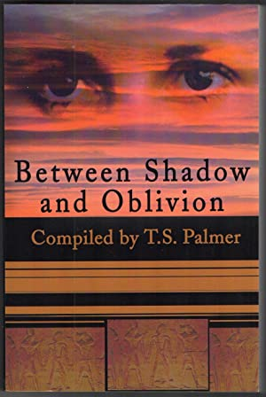 Between Shadow and Oblivion