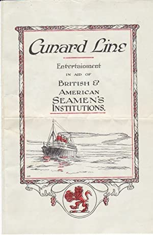 Cunard Line Entertainment in Aid of British & American Seamen's Institutions Program